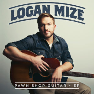 Logan Mize - Pawn Shop Guitar EP