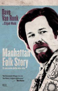Dave-Van-Ronk-Elijah-Wald-Manhattan-Folk-Story