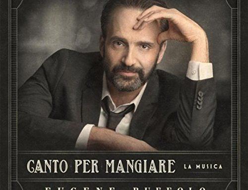 "EUGENE RUFFOLO ""Canto Per Mangiare"""