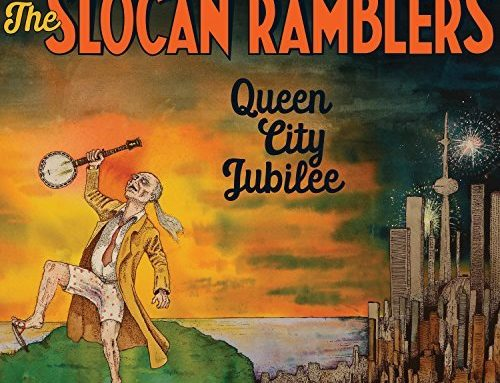 "THE SLOCAN RAMBLERS ""Queen City Jubilee"""