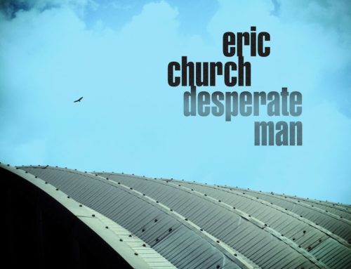 """ERIC CHURCH – DESPERATE MAN: 5 PENSIERI SPARSI"""