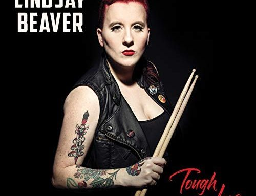 "LINDSAY BEAVER ""Tough As Love"""