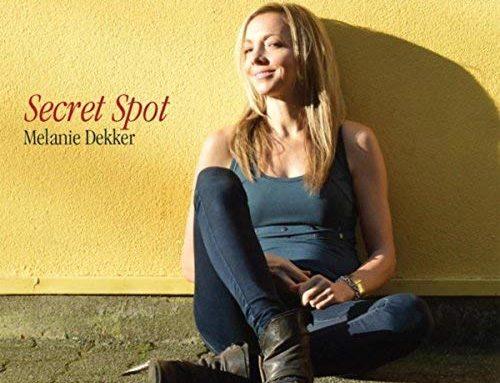 """MELANIE DEKKER """"Secret Spot"""""""