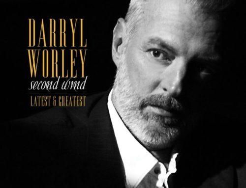 """Darryl Worley annuncia per la metà di Aprile il nuovo album  'Second Wind: Latest & Greatest"""""""