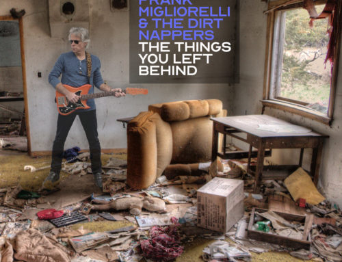 "FRANK MIGLIORELLI & THE DIRT NAPPERS ""The Things You Left Behind"""