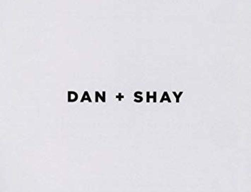 """DAN + SHAY """"DAN + SHAY"""""""
