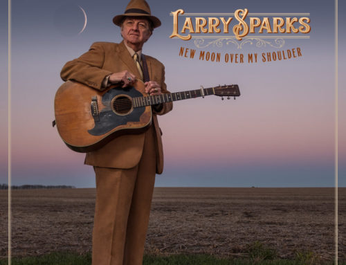 "LARRY SPARKS ""New Moon Over My Shoulder"""