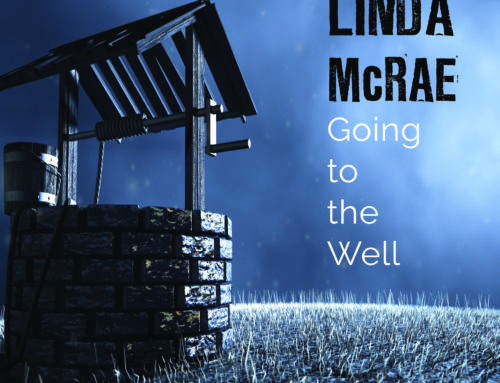 "LINDA McRAE ""Going To The Well"""