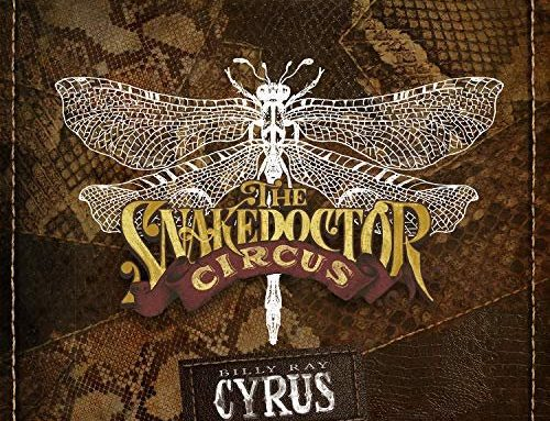 Billy Ray Cyrus The SnakeDoctor Circus