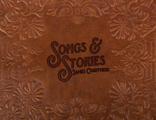 James Carothers Songs & Stories