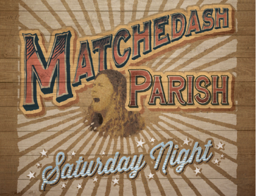 MATCHEDASH PARISH Saturday Night