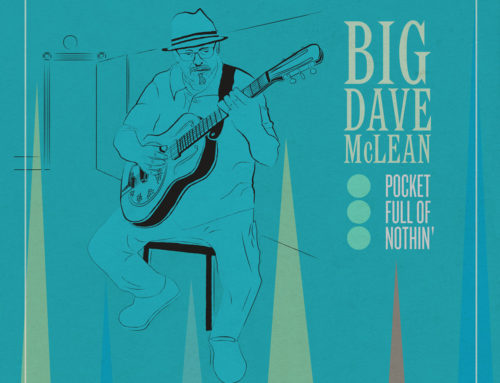 BIG DAVE McLEAN Pocket Full Of Nothin'