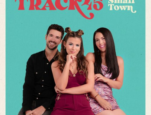TRACK45 ANNOUNCES SMALL TOWN EP OUT OCTOBER 23rd ON STONEY CREEK RECORDS